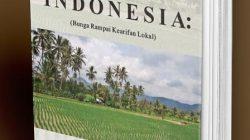 Mengenal Kearifan Lokal Bumi Indonesia
